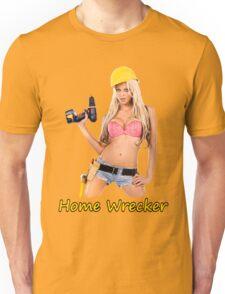 Home Wrecker Unisex T-Shirt