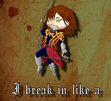 I break in like a belmont!!! by Laharl