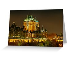 Night view of Le Chateau Frontenac, Quebec City Greeting Card