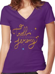 Troll The Respawn Jeremy (Unbreakable Kimmy Schmidt) Women's Fitted V-Neck T-Shirt