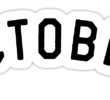 October [Black] Sticker