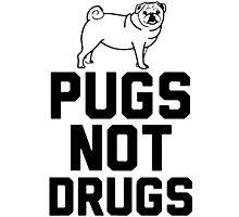 Pugs Not Drugs [Black] Photographic Print