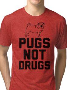 Pugs Not Drugs [Black] Tri-blend T-Shirt