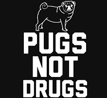 Pugs Not Drugs [White] Unisex T-Shirt