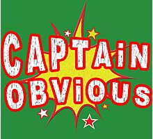 Captain Obvious Funny Geek Nerd Photographic Print