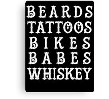 Beards, Babes, Tattoos, Whiskey Canvas Print