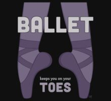 Ballet Keeps You on Your Toes One Piece - Short Sleeve