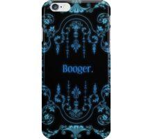 Booger (alternate) iPhone Case/Skin
