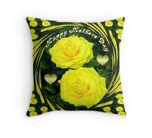 இڿڰۣ-ڰۣ—SAYING HAPPY MOTHER'S DAY WITH YELLOW ROSES - DECORATIVE PILLOW AND OR TOTE BAGஇڿڰۣ-ڰۣ— Throw Pillow