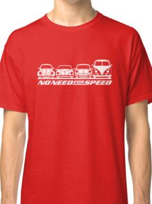 No Need For Speed (white) Classic T-Shirt