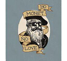 No Monet, No Love by Aria Gita