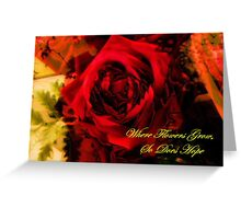 Rose and a Saying Greeting Card