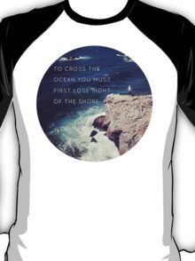 Lose Sight Of the Shore T-Shirt