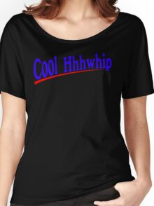 Cool Whip Funny Geek Nerd Women's Relaxed Fit T-Shirt