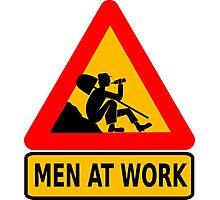 Men At Work Sign Photographic Print
