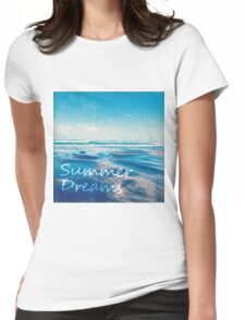 summer dreams Womens Fitted T-Shirt