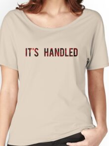 Scandal - It's Handled Women's Relaxed Fit T-Shirt