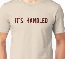 Scandal - It's Handled Unisex T-Shirt