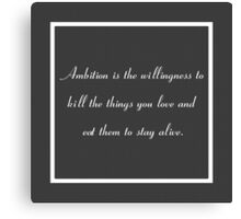 30 Rock Inspired Grey TV Show Jack Donaghy Quote (BEST TO BUY STICKER FROM THIS DESIGN) Canvas Print