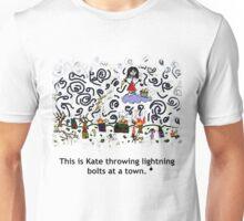 Kate Terrorizes Town Unisex T-Shirt