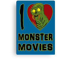 I Love Monster Movies Canvas Print