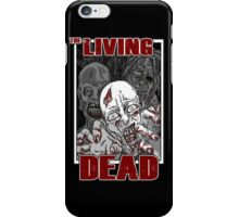 The Living Dead iPhone Case/Skin