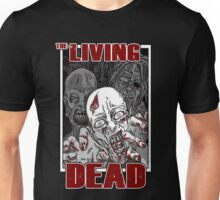 The Living Dead Unisex T-Shirt