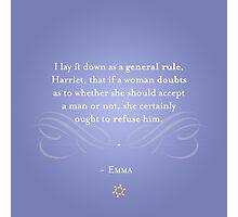 Emma Quote Photographic Print