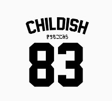 Childish Unisex T-Shirt