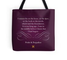Pride & Prejudice Quote Tote Bag