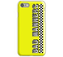 Bad Manners Design iPhone Case/Skin