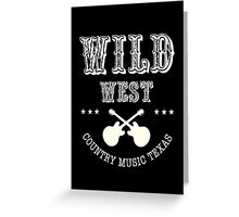 Wild West Country music  Greeting Card