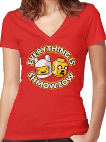 Everything Is Shmowzow ! Women's Fitted V-Neck T-Shirt