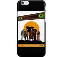 Be A Big Damn Hero iPhone Case/Skin