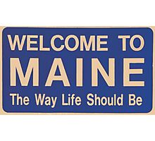 Welcome to Maine Photographic Print