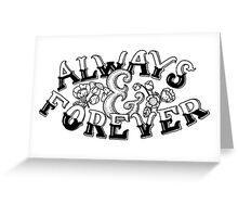 Always & Forever Handlettering Greeting Card