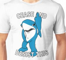 Left Shark - Cease and Desist This Unisex T-Shirt