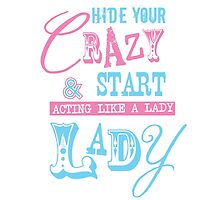 Hide Your Crazy by Justin Miller