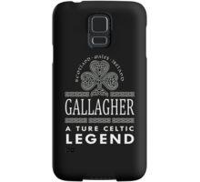 Scotland wales Ireland GALLAGHER a true celtic legend-T-shirts & Hoddies Samsung Galaxy Case/Skin