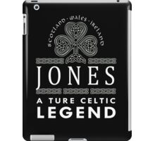 Scotland wales Ireland JONES a true celtic legend-T-shirts & Hoddies iPad Case/Skin