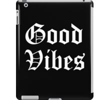 GOOD VIBES OG 2 iPad Case/Skin