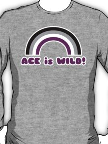 """""""Ace is Wild"""" Asexual Rainbow T-Shirt"""