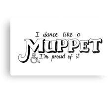 Dance Like A Muppet Handlettering Metal Print