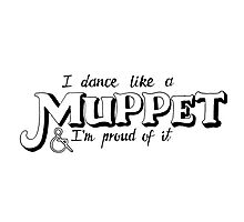 Dance Like A Muppet Handlettering Photographic Print