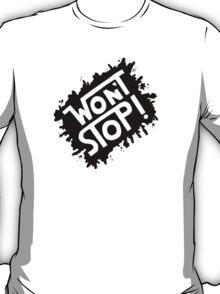 Won't Stop Handlettering T-Shirt