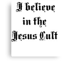 Jesus Cult Canvas Print