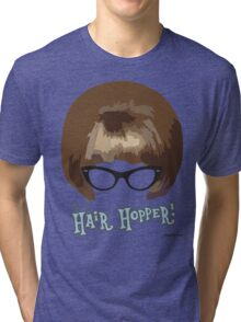 She's A Hair Hopper! Tri-blend T-Shirt