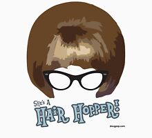 She's A Hair Hopper! Unisex T-Shirt