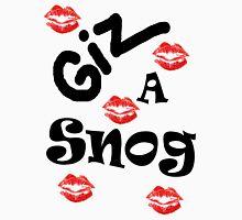 Giz a Snog Tee - for Valentines! T-Shirt