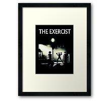The Exercist Framed Print